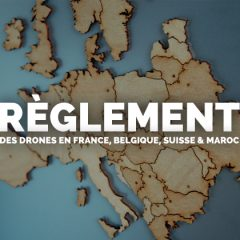 La réglementation drone en France, Belgique, Suisse et Maroc