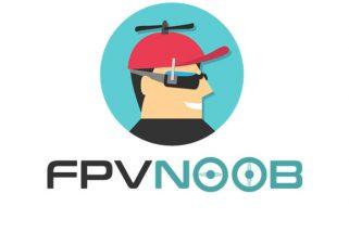 FPV Noob, la chaîne YouTube pour débuter le FPV
