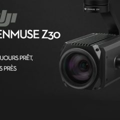 DJI Zenmuse Z30, la nacelle caméra avec un zoom x30