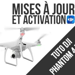 DJI Phantom 4 Pro +, activation et mise à jour de la radiocommande