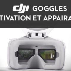 Comment activer et appairer les DJI Goggles