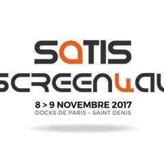 Salon Satis Screen4All, bilan de l'édition 2017