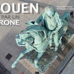 La ville de Rouen vue par un drone