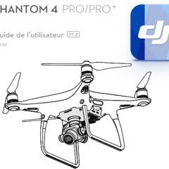 Notice du Phantom 4 Pro V1 et V2 en français