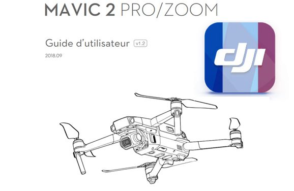 Notice DJI Mavic 2 en français disponible