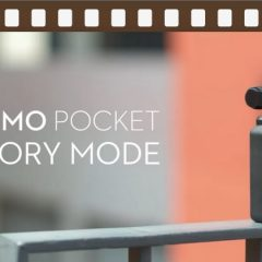 DJI Osmo Pocket: créer des vidéos avec le mode Story
