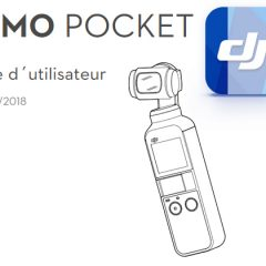 Notice DJI Osmo Pocket en français disponible