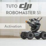Tuto DJI RoboMaster S1 : Activation