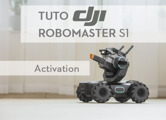 Activation du DJI RoboMaster S1