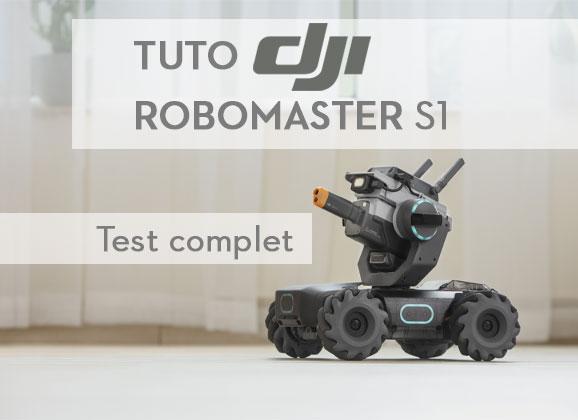 Test complet du DJI RoboMaster S1