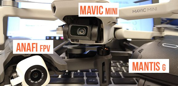 Meilleur drone compact 2019 : Mavic Mini VS Mantis G VS Anafi FPV