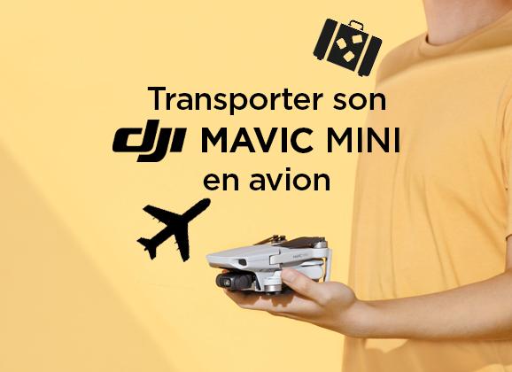 Transporter son Mavic Mini