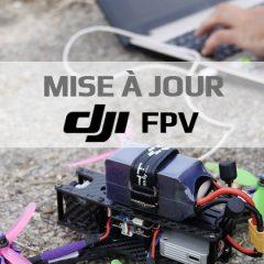 Mise à jour DJI FPV