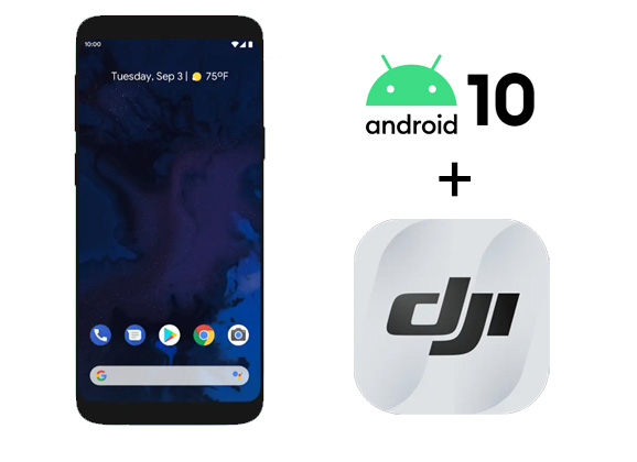 DJI Fly et Android 10