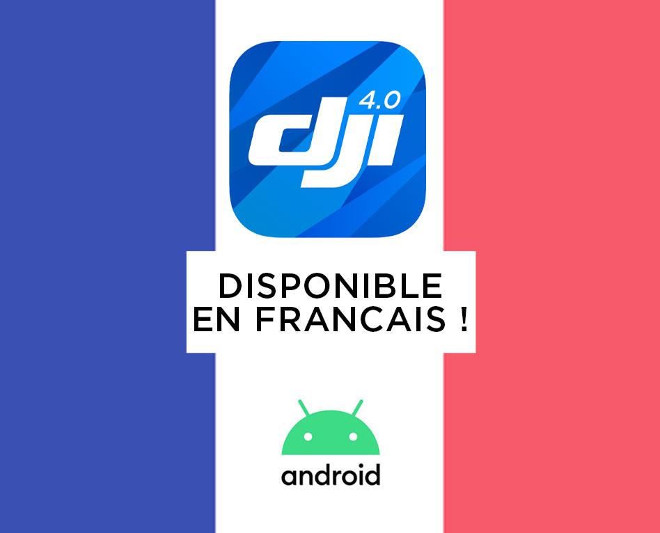 DJI GO 4 en français sous android