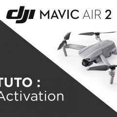 Comment activer le Mavic Air 2 ?