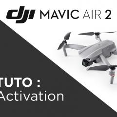 Comment activer le Mavic Air 2 ?