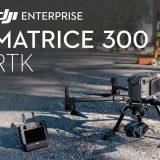 DJI Matrice 300 RTK : sécurité et inspection