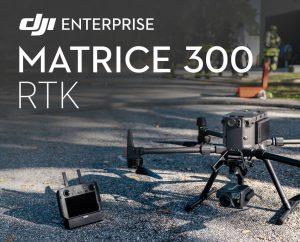 DJI Matrice 300 RTK présentation