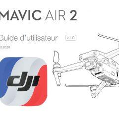 La notice DJI Mavic Air 2 en français est disponible !
