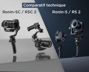 Comparatif DJI RS 2 et RSC 2 face aux Ronin-S et Ronin-SC
