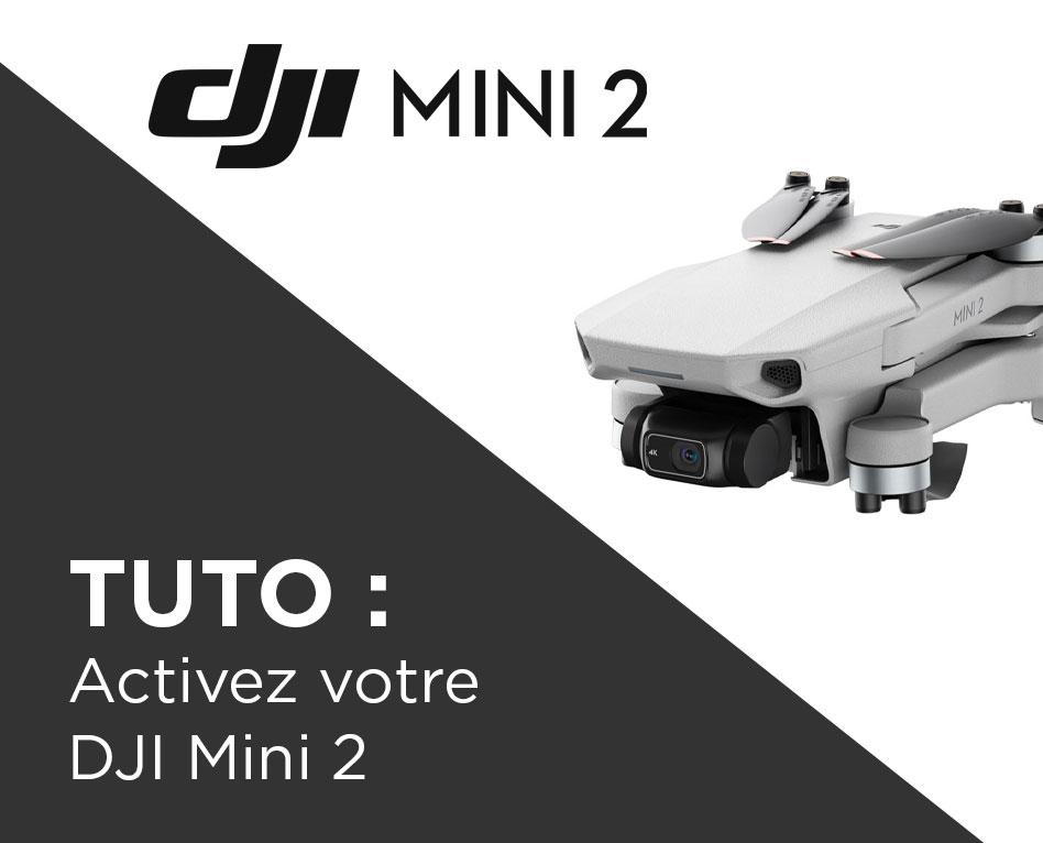 Comment activer le DJI Mini 2 ?