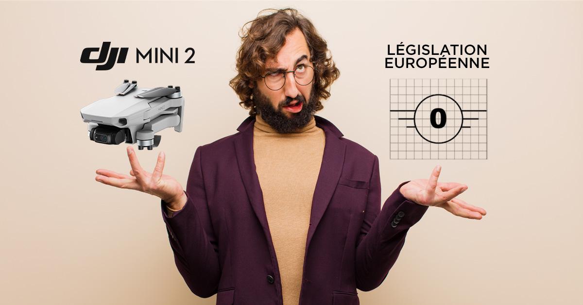 mini 2 et législation européenne