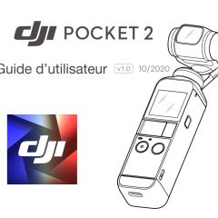 La notice en français du DJI Pocket 2 est disponible !