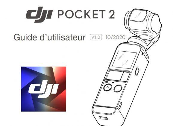La notice en français du DJI Pocket 2 est disponible !