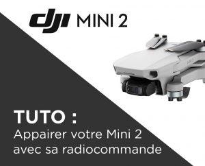 Appairer DJI Mini 2 et radiocommande