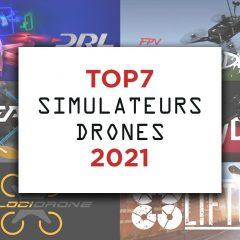TOP7 des simulateurs drone en 2021