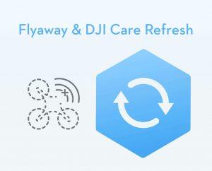 DJI Care Refresh et Flyaway