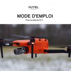 La notice en français des Autel Robotics EVO II est disponible !