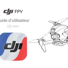 La notice DJI FPV Combo en français à télécharger