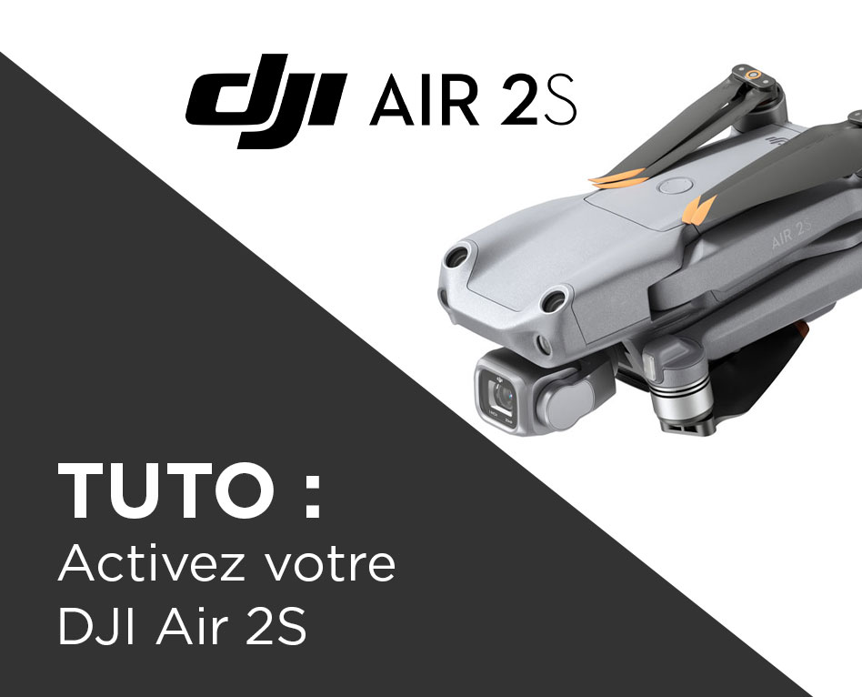 Tuto DJI Air 2S comment activer le drone et le DJI Care Refresh