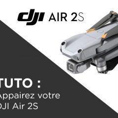 Tuto DJI Air 2S comment appairer et étalonner la radiocommande